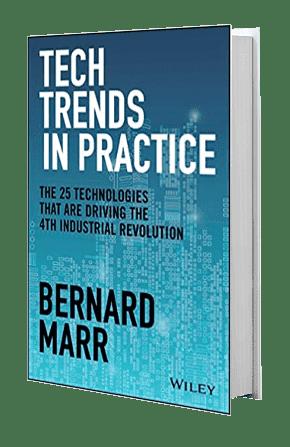 Tech Trends In Practice | Bernard Marr