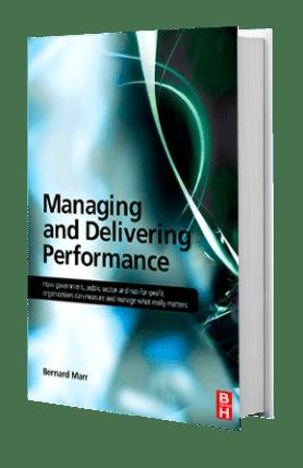 Managing And Delivering Performance | Bernard Marr