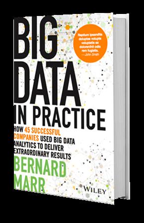 Big Data In Practice | Bernard Marr